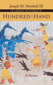 Cover of: Hundred in the Hand (Joseph Marshall Lakota Westerns) | Marshall, Joseph