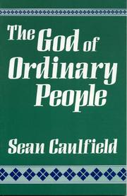 Cover of: The God of ordinary people by Sean Caulfield