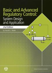 Cover of: Basic and advanced regulatory control by Harold L. Wade