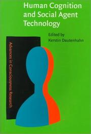 Cover of: Human Cognition and Social Agent Technology (Advances in Consciousness Research) | Kerstin Dautenhahn