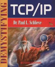 Cover of: Demystifying TCP/IP by Paul L. Schlieve