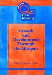 Cover of: Human growth and development through the lifespan | Kathleen M. Thies