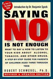 Cover of: Saying no is not enough | Robert Schwebel