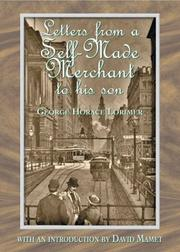 Cover of: Letters from a self-made merchant to his son | Lorimer, George Horace