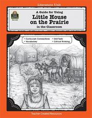 Cover of: A Guide for Using Little House on the Prairie in the Classroom | Linda Lee Maifair