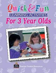 Cover of: Quick and fun learning activities for three-year-olds | Grace Jasmine