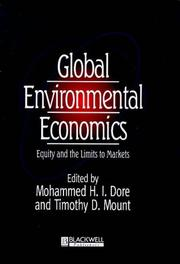 Cover of: Global environmental economics | M. H. I. Dore, Tim Mount, Mohammed Dore, Timothy Mount