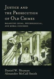Cover of: Justice and the prosecution of old crimes | Daniel W. Shuman