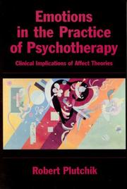 Cover of: Emotions in the Practice of Psychotherapy | Robert Plutchik