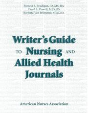 Cover of: Writer's guide to nursing and allied health journals by Pamela S. Bradigan