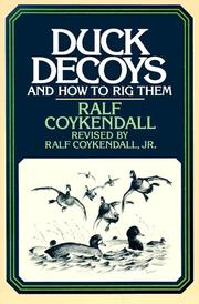 Cover of: Duck decoys by Ralf Coykendall