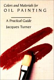 Cover of: Colors and materials for oil painting | Jacques Turner