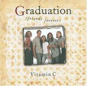 Cover of: Graduation (friends forever) | Vitamin C