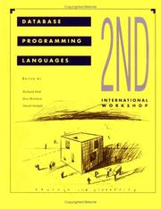 Cover of: Proceedings of the Second International Workshop on Database Programming Languages, 4-8 June 1989 Salishan Lodge, Gleneden, Beach, Oregon | International Workshop on Database Programming Languages (2nd 1988 Gleneden Beach, Or.)