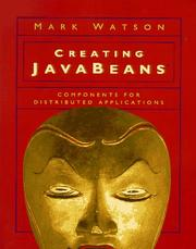 Cover of: Creating JavaBeans by Mark Watson
