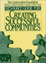 Cover of: Creating successful communities | Michael A. Mantell