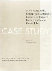 Cover of: The Business of Sustainable Forestry Case Study - Menominee by Catherine M. Mater