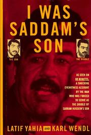 Cover of: I was Saddam's son by Laṭīf Yaḥyá