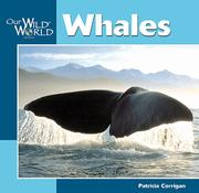 Cover of: Whales (Our Wild World) by Patricia Corrigan