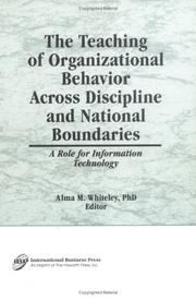 Cover of: The Teaching of Organizational Behavior Across Discipline and National Boundaries by Alma M. Whiteley