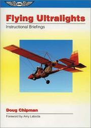 Cover of: Flying ultralights by Doug Chipman