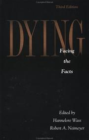 Cover of: Dying: Facing The Facts by Hannelore Wass