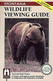 Cover of: Montana wildlife viewing guide by Carol Fischer