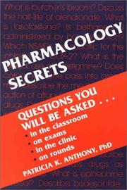 Cover of: Pharmacology Secrets | Patricia K. Anthony