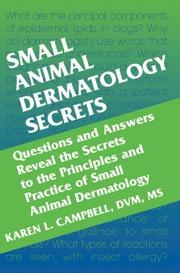 Cover of: Small Animal Dermatology Secrets | Karen L. Campbell