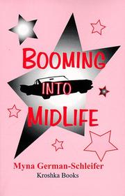 Cover of: Booming into Midlife | Myra German-Schleifer