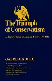 Cover of: The triumph of conservatism | Gabriel Kolko