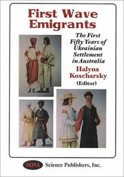 Cover of: The First Fifty Years | Halyna Koscharsky