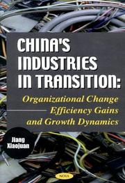 Cover of: Chinaªs Industries in Transition | Jiang Xiaojuan