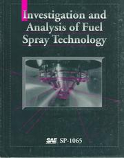 Cover of: Investigation and Analysis of Fuel Spray Technology by Society of Automotive Engineers.