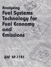 Cover of: Analyzing Fuel Systems Technology for Fuel Economy and Emissions by Society of Automotive Engineers.