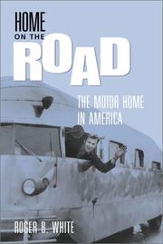 Cover of: HOME ON THE ROAD | WHITE ROGER B