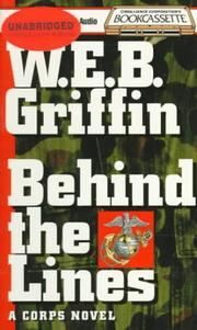 Cover of: Behind the Lines | William E. Butterworth (W.E.B.) Griffin