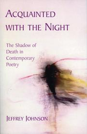 Cover of: Acquainted with the Night by Jeffrey Johnson