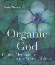 Cover of: Organic God | Kate Moorehead