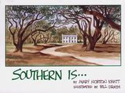 Cover of: Southern Is | Bill Drath