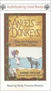 Cover of: Angels and Donkeys | Andre Trocme