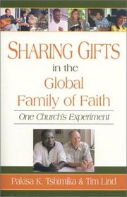 Cover of: Sharing gifts in the global family of faith by Pakisa K. Tshimika