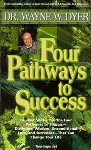 Cover of: Four Pathways to Success (Double Cassette Set) by Dr. Wayne W. Dyer