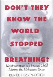 Cover of: Don't they know the world stopped breathing? by Renée Fersen-Osten