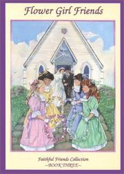 Cover of: Flower girl friends by Sharla Scannell Whalen