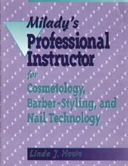 Cover of: Milady's professional instructor by Linda J. Howe