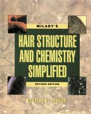 Cover of: Milady's hair structure and chemistry simplified | Douglas D. Schoon