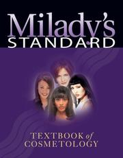 Cover of: Milady's Standard Textbook of Cosmetology | Milady
