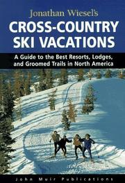 Cover of: Jonathan Wiesel's cross-country ski vacations | Jonathan Wiesel, Dianna Delling