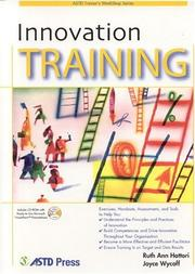 Cover of: Innovation Training (ASTD Trainer's Workshop) | Ruth Ann Hattori